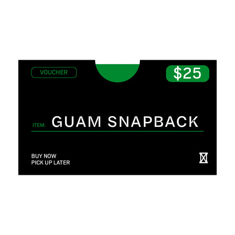 (MUST BE REDEEMED AT STORE)  Guam Snapback Voucher Buy Now, Pick up Later *REFER TO DESCRIPTION