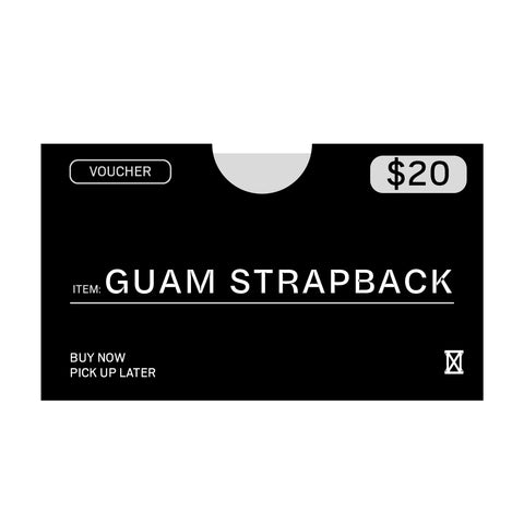 (MUST BE REDEEMED AT STORE)  Guam Strapback Voucher Buy Now, Pick up Later *REFER TO DESCRIPTION