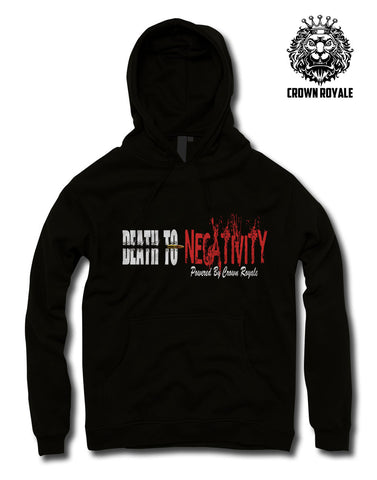 Death To Negativity Hoodie (Unisex Sizes)