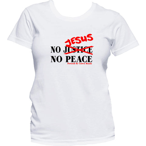 Women's No Jesus, No Peace Tee