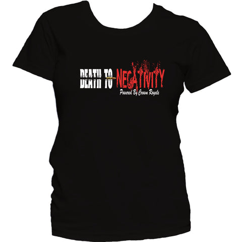 Women's Death To Negativity Tee