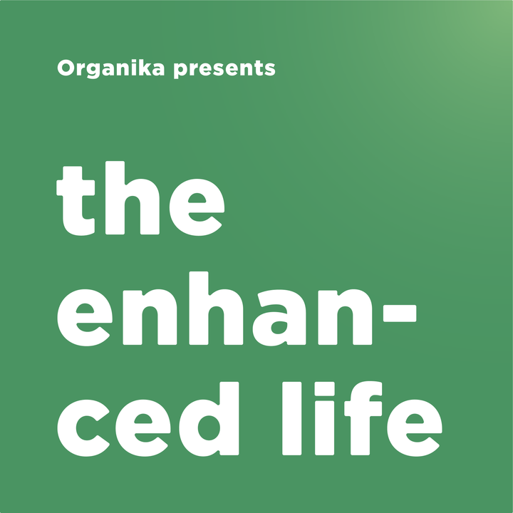 Welcome to The Enhanced Life!