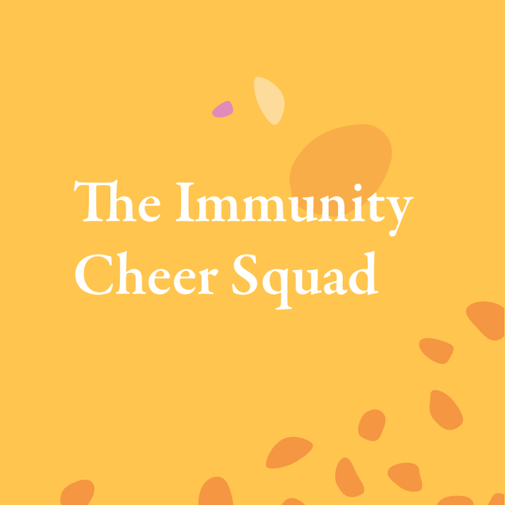 The Immunity Cheer Squad