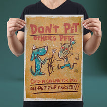 Load image into Gallery viewer, Don't Pet Other's Pets - Set of 10 Posters