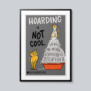 Hoarding is NOT Cool - Set of 10 Posters