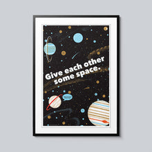 Load image into Gallery viewer, Give Each Other Some Space - Set of 10 Posters