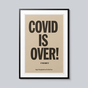 Covid Is Over - Set of 10 Posters