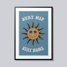 Load image into Gallery viewer, Stay Hip, Stay Home - Set of 10 Posters