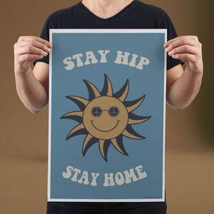 Stay Hip, Stay Home - Set of 10 Posters