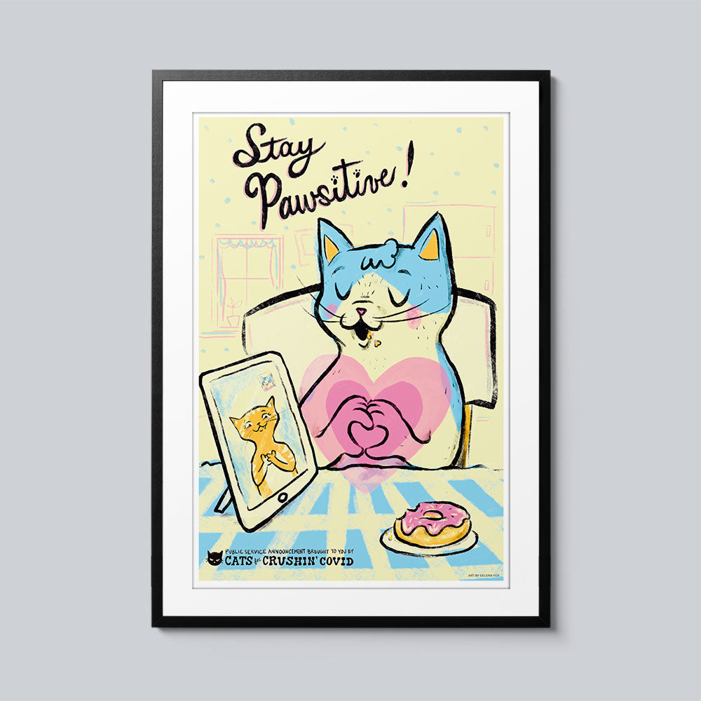 Stay Pawsitive!- Set of 10 Posters