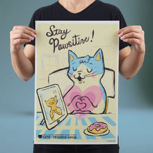 Load image into Gallery viewer, Stay Pawsitive!- Set of 10 Posters