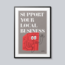 Load image into Gallery viewer, Support Your Local Business - Set of 10 Posters