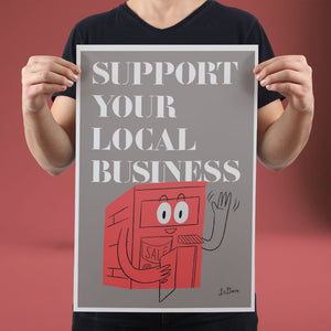 Support Your Local Business - Set of 10 Posters