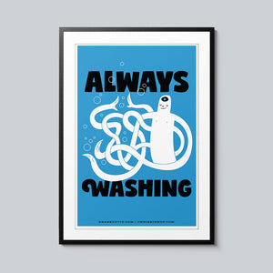 Always Washing - Set of 10 Posters