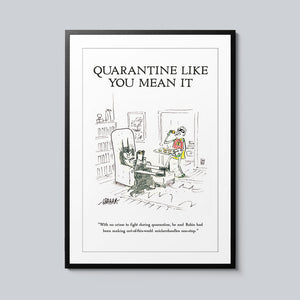 Quarantine Like You Mean It - Set of 10 Posters