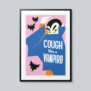 Cough Like a Vampire - Set of 10 Posters