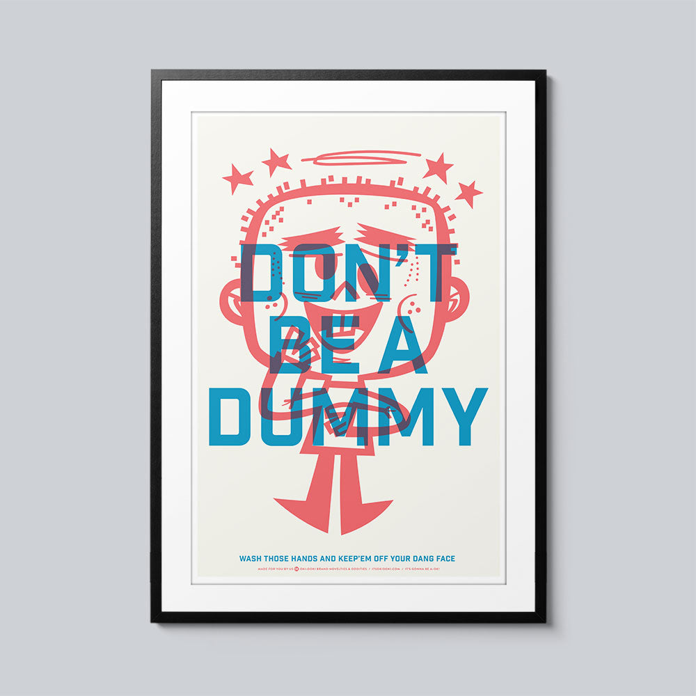 Don't Be a Dummy - Set of 10 Posters