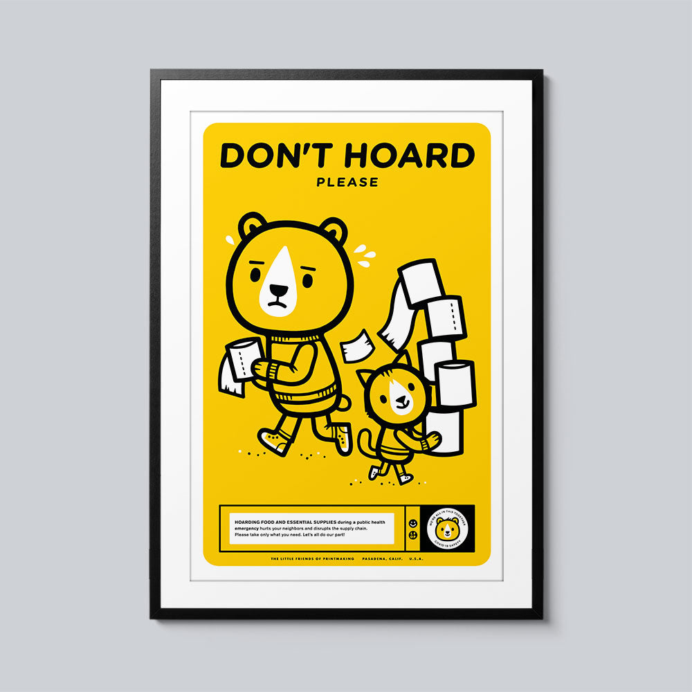 Don't Hoard - Set of 10 Posters