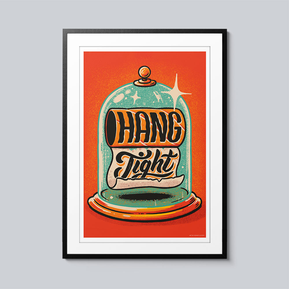 Hang Tight - Set of 10 Posters