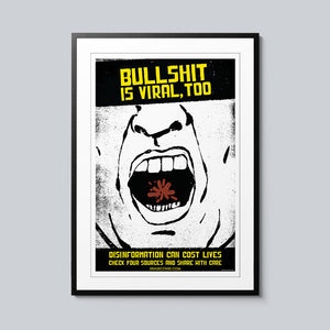 Bullshit is Viral - Set of 10 Posters