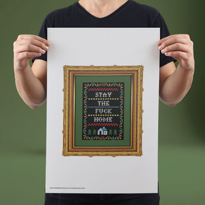 Stay The F*** Home (Black) - Set of 10 Posters