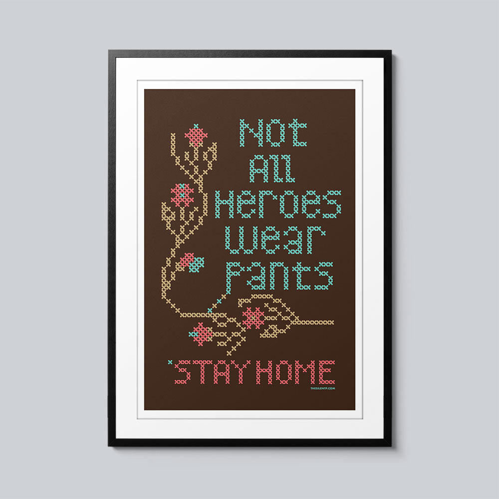 Not All Heroes Wear Pants - Set of 10 Posters