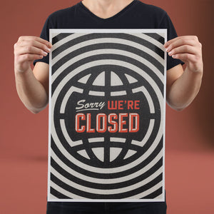 Sorry We're Closed - Set of 10 Posters