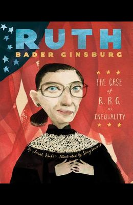Ruth Bader Ginsburg: The Case of R.B.G.-Hardcover