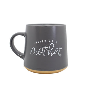 Chalkfulloflove Strong/Tired as a Mother Mug