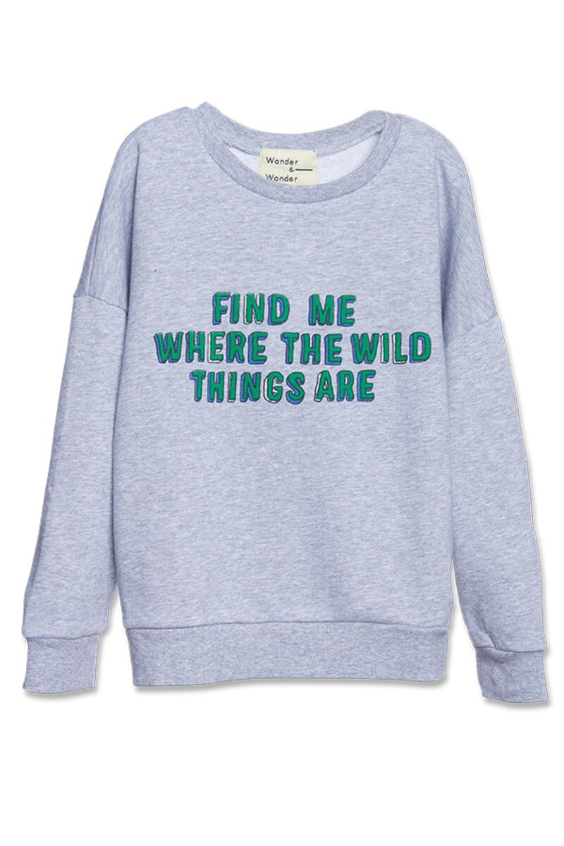 Wander & Wonder  Wild Things  Sweatshirt
