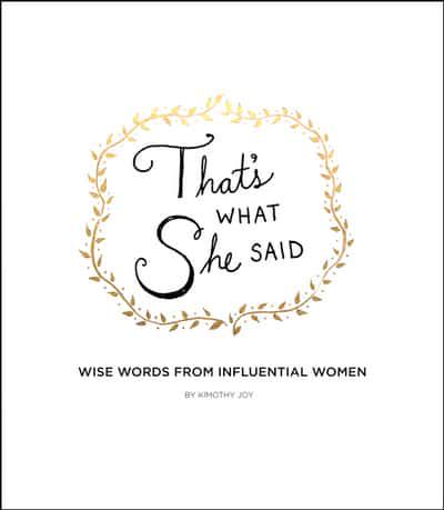 That's What She Said Handcover Book