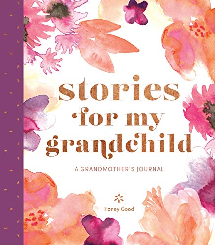Stories for My Grandchild Book