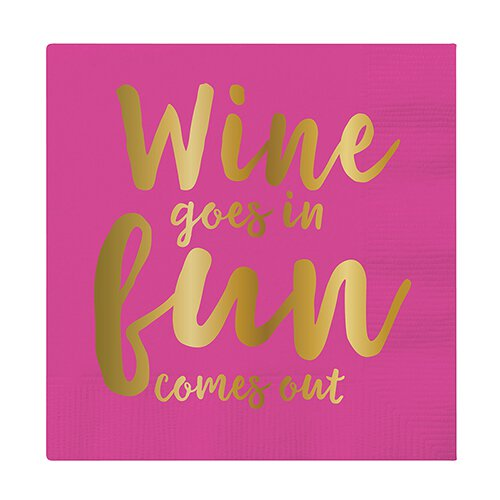 Slant Wine Goes In Fun Comes Out Napkins