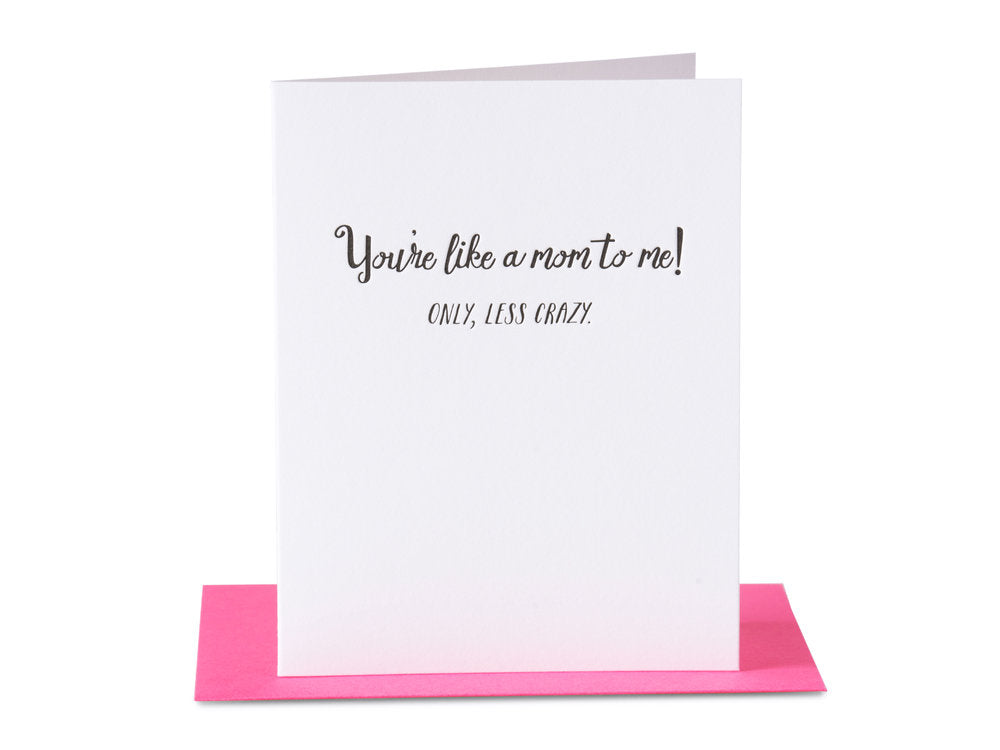 You're Like a Mom to Me Greeting Card