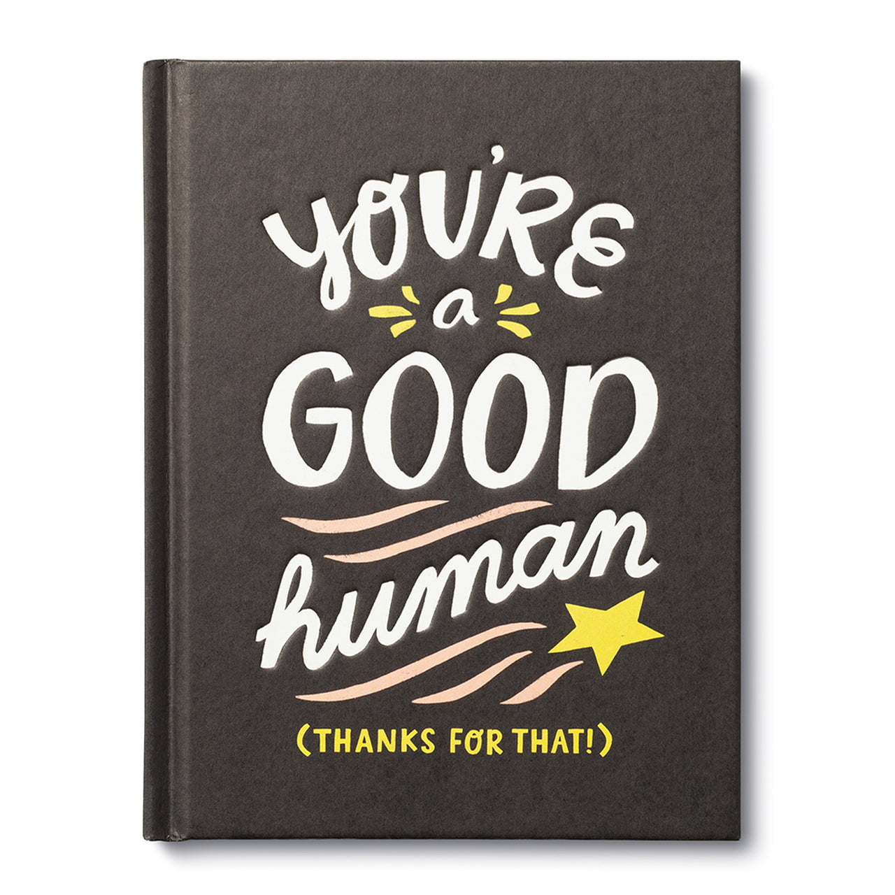 You're a Good Human-Compendium Hardcover