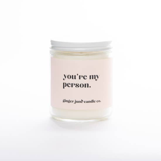 Ginger June Candle -You're My Person