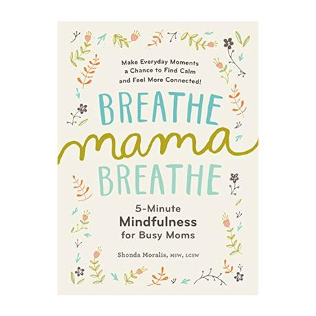 Breathe Mama Breathe Paperback Book
