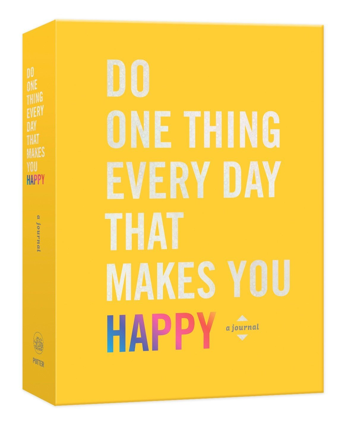 Do One thing Every Day To Make You Happy