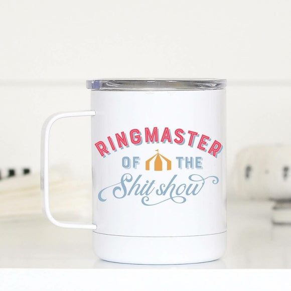 Mugsby Ringmaster of the Shitshow Travel Cup with Handle