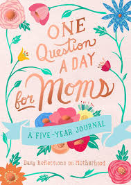 One Question a Day for Mom's