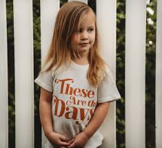 These are the Days Tee/Onesie