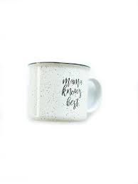 Mama Knows Best Polished Campfire Mug