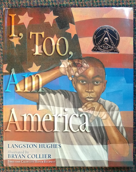 """I, Too, Am America"" by Langston Hughes"