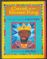 """Carol of the Brown King"" by Langston Hughes"