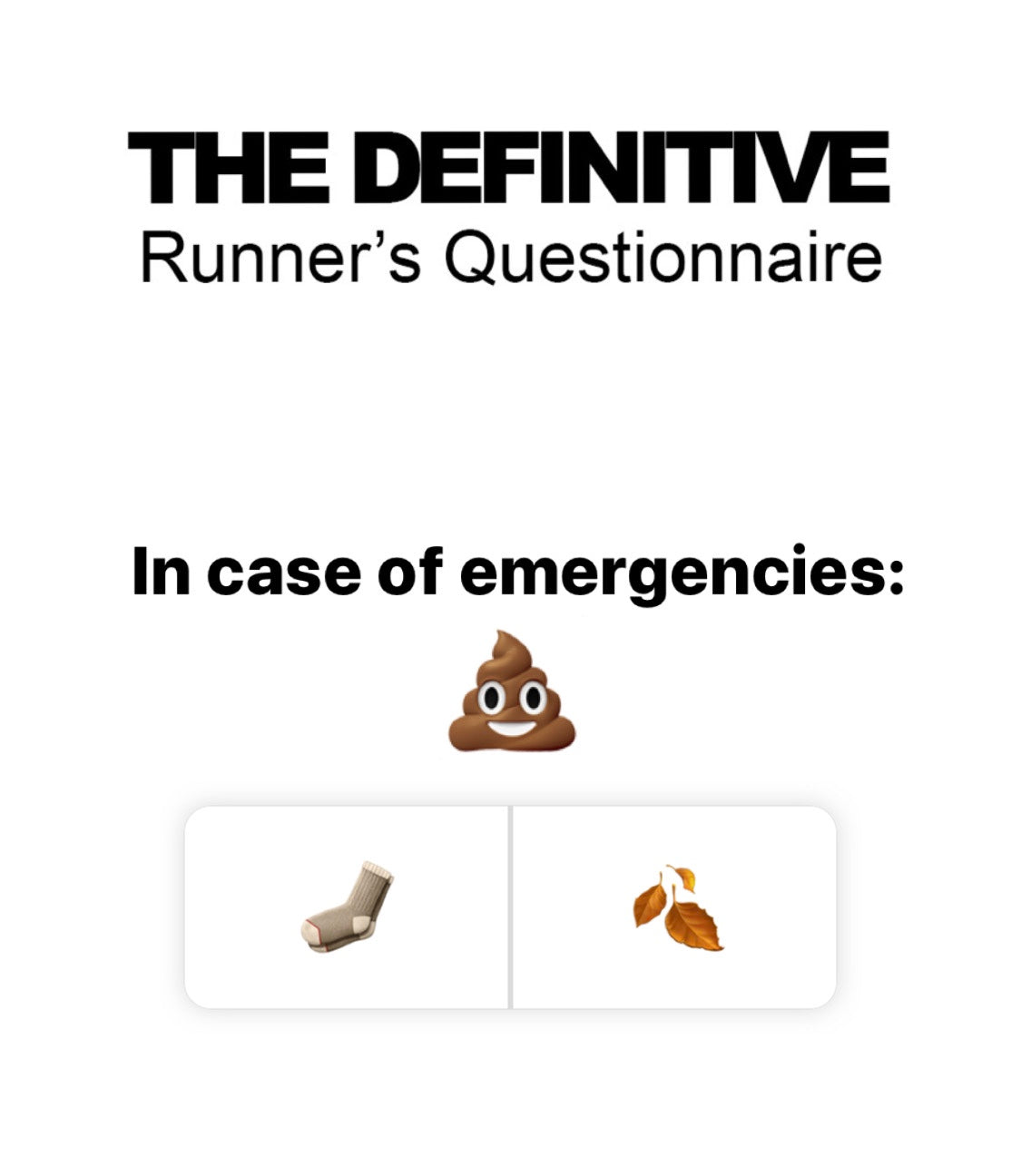 The Definitive Runner's Questionnaire