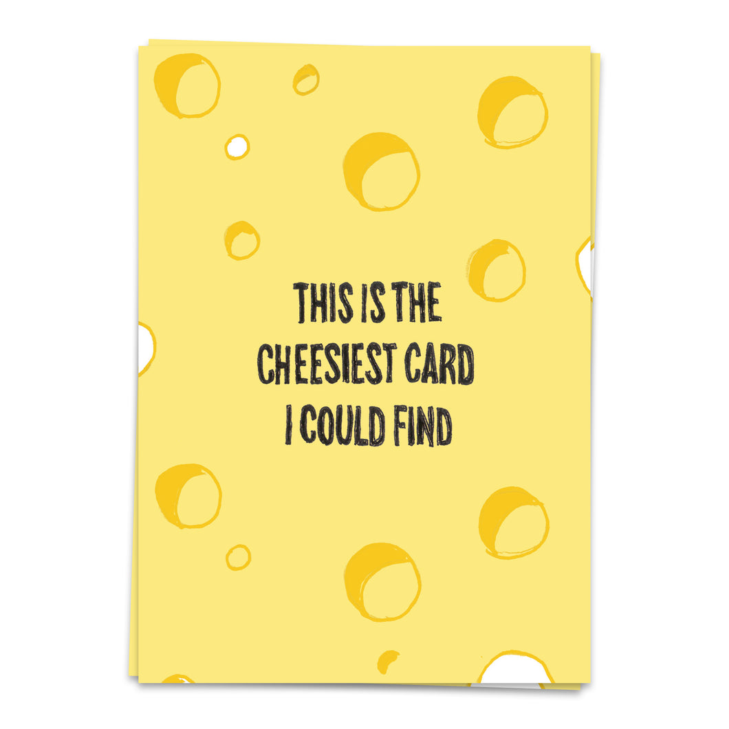 Kaart - Cheesiest card