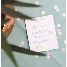 Afbeelding in Gallery-weergave laden, Don't ruin a good day - confetti card