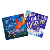 How to Catch a Unicorn and Mermaid Set of 2 books