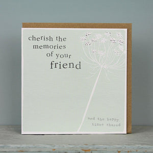 Cherish Memories of your Friend