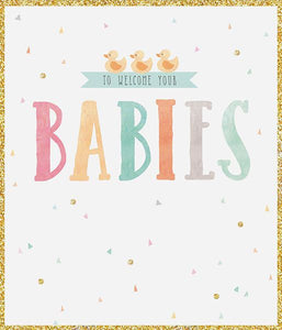 To Welcome Your Babies